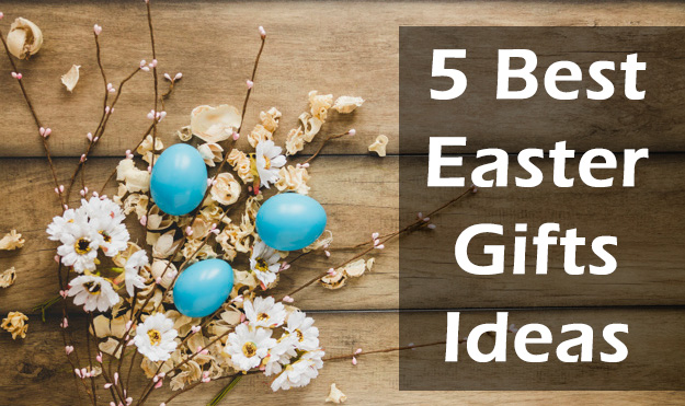 Best Easter Gifts Ideas