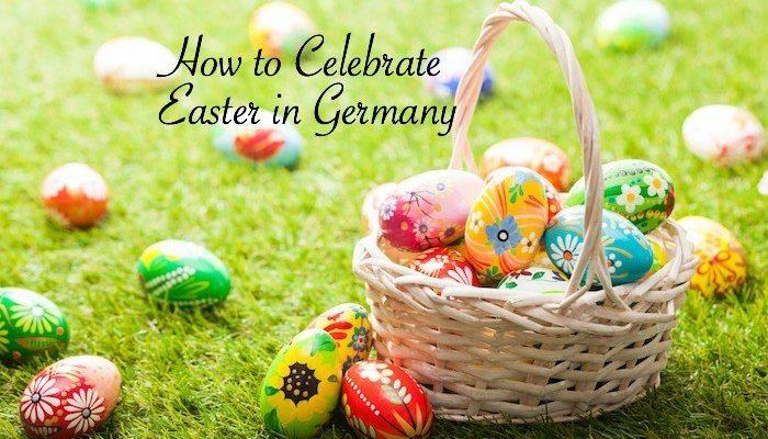 Celebrate Easter in Germany