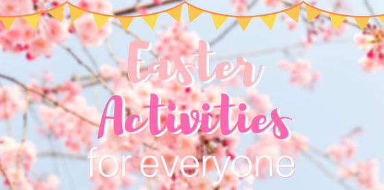 Easter Activities for Everyone